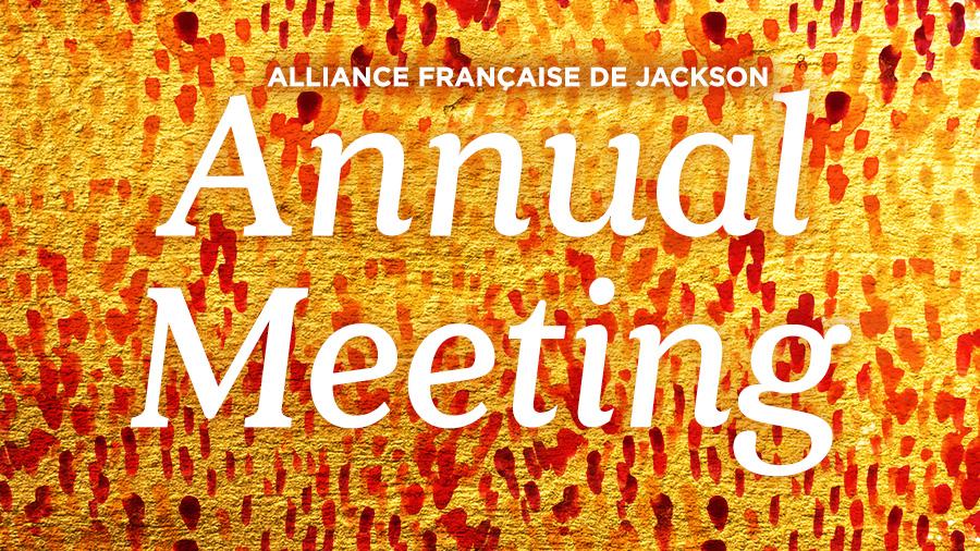 Annual Meeting 2017 | Alliance Française de Jackson